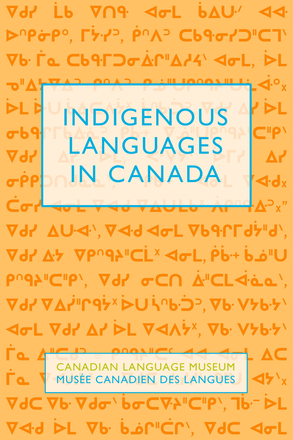 Front cover of the Indigenous Languages in Canada booklet, with a background image of syllabic text behind the title. The image links to the full pdf of the booklet.